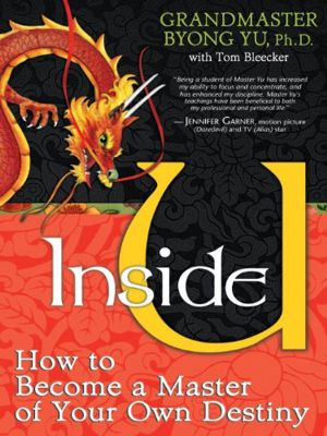 Inside U: How to Become a Master of Your Own Destiny