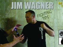 Jim Wagner Fighting Tips