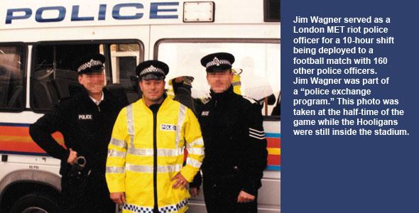 Jim Wagner as London MET Riot Officer