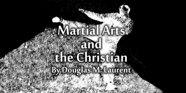 Martial Arts and the Christian Kindle Book