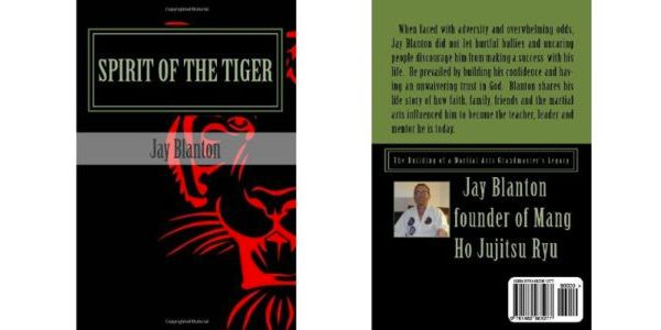 Spirit of the Tiger: The Building of a Martial Arts Grandmaster's Legacy