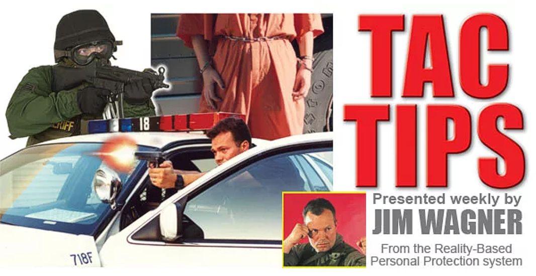 Jim Wagner Tac Tips