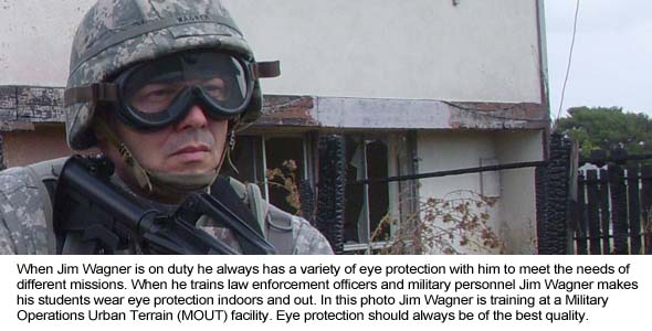 Wearing eye protection for different missions.