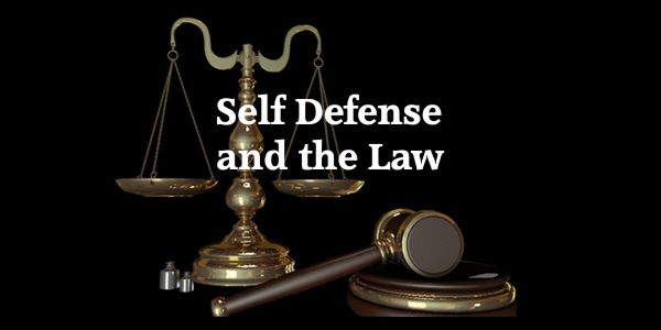 Self Defense and the Law