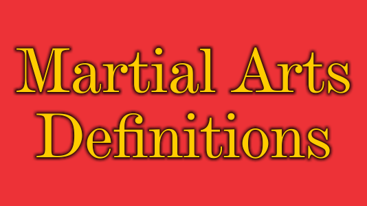 Martial Arts Definitions