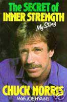 """Chuck Norris """"The Secret of Inner Strength"""""""