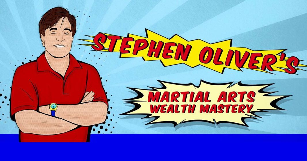 Stephen Oliver's Martial Arts Wealth Mastery