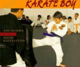 Karate Boy by Ann Morris
