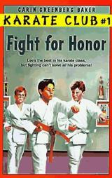 Fight for Honor (Karate Club, No 1)