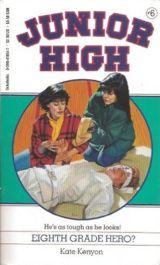 Eighth Grade Hero (Junior High)