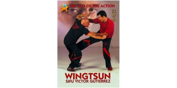 Wing Tsun: The Tao Of The Action