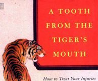 A Tooth from the Tiger's Mouth