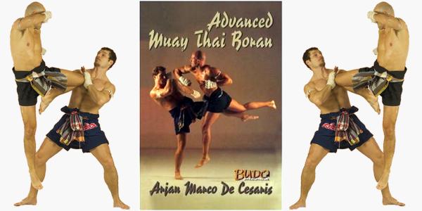 Advanced Muay Thai Boran By Marco De Cesaris