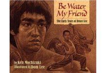 Be Water My Friend by Ken Mochizuki