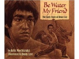 Be Water My Friend by Ken Mochizuki