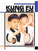 Kung Fu and Tai Chi - The Child's World of Sports-Martial Arts
