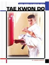 Kids' Guide Tae Kwon Do - The Child's World of Sports-Martial Arts