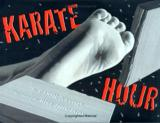Karate Hour by Carol Nevious