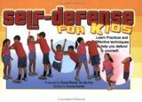 Self-Defense For Kids by Ursula Escher