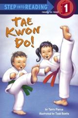 Tae Kwon Do! (Step into Reading)