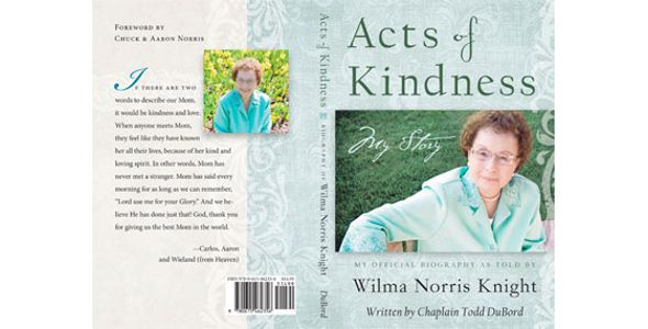 Acts of Kindness My Story By Wilma Norris Knight