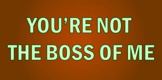 Who is the Boss of You?