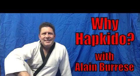 Alain Burrese Why Hapkido