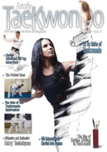 Totally Tae Kwon Do Issue #25