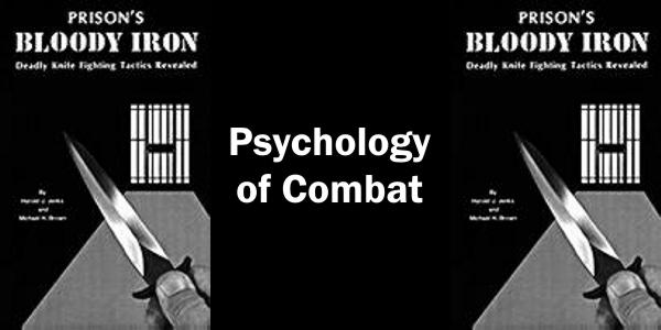 The Psychology of Combat
