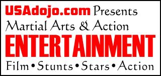 Martial Arts & Action Entertainment