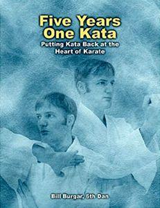 Five Years, One Kata by Bill Burgar