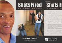 Shots Fired By Joseph B. Walker