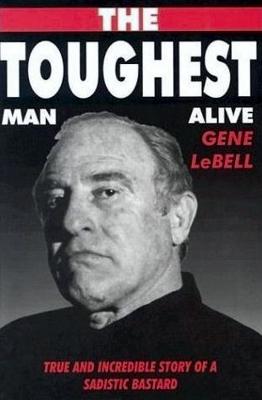 Judo Gene LeBell Toughest Man Alive