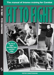Fit to Fight by Peter Consterdine