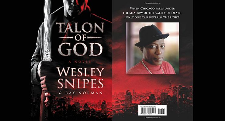 Talon of God by Wesley Snipes