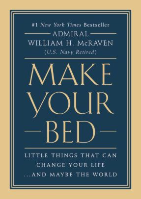 Make Your Bed Book by William H. McRaven