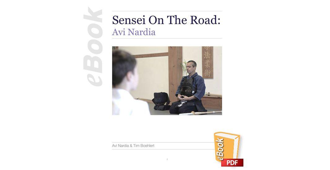 Sensei on the Road: Avi Nardia