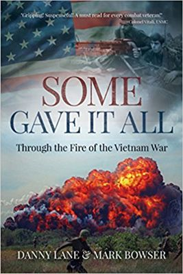 Some Gave it All: Through the Fire of the Vietnam War Cover