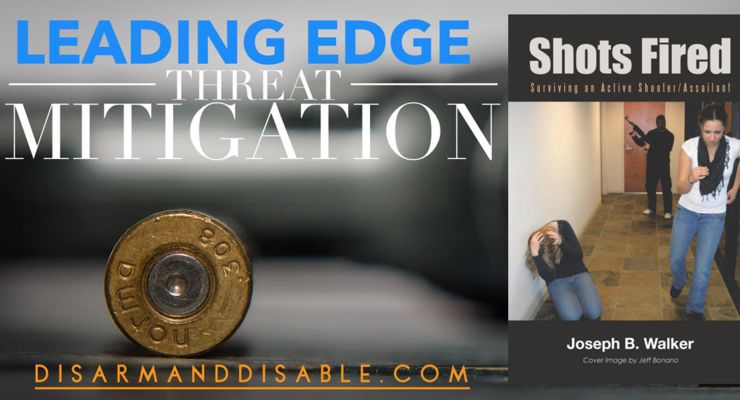 Leading Edge Threat Mitigation Courses By Joseph B. Walker