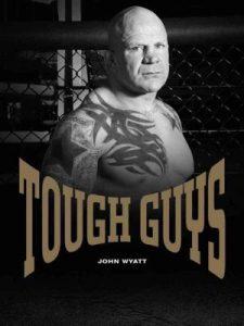 Tough Guys by John Wyatt