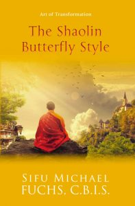 The Shaolin Butterfly Style Book By Sifu Michael Fuchs