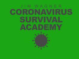 Jim Wagner Coronavirus Survival Academy